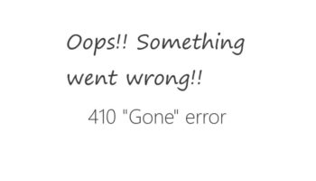 Comprendre l'erreur 410 Gone